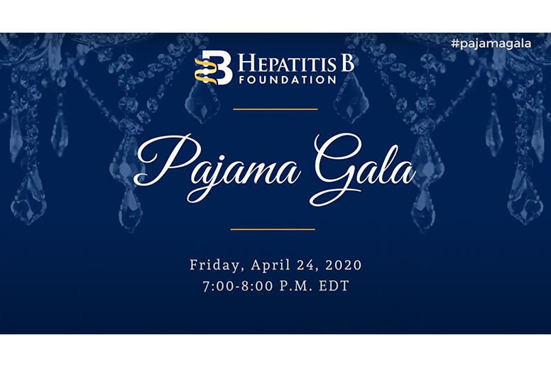 Hepatitis B Foundation Pajama Gala on April 24, 2020