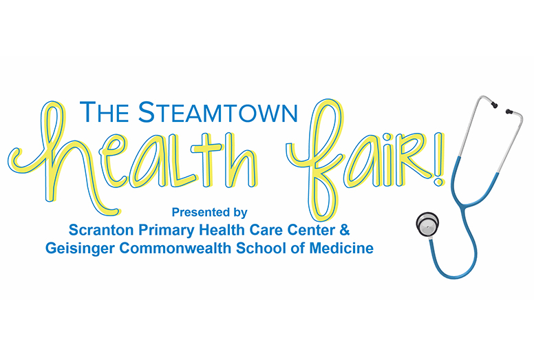 The Steamtown Health Fair presented by Scranton Primary & Geisinger Commonwealth School of Medicine